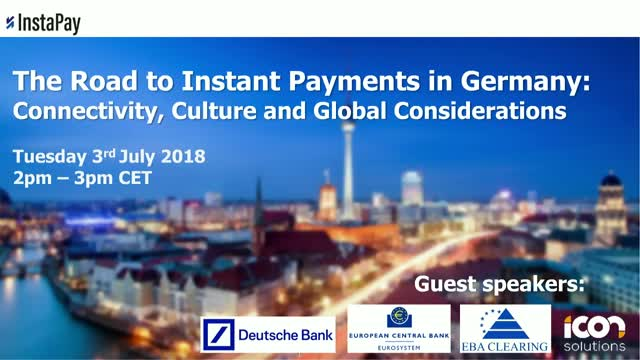 Instant Payments in Germany: Connectivity, Culture and Global Considerations