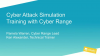 Cyberattack Simulation Training with Cyber Range