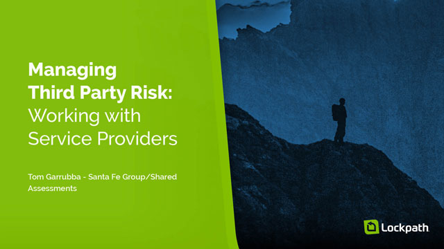 Managing Third Party Risk - Working with Service Providers