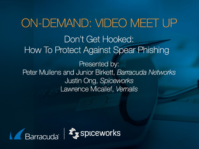 Don't get hooked: How to protect against Spear Phishing