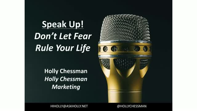 Speak Up! Don't Let Fear Rule Your Life
