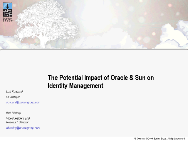 The Potential Impact of Oracle & Sun on Identity Management