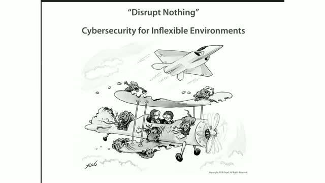 Disrupt Nothing: Cybersecurity for Inflexible Environments