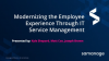Modernizing the Employee Experience Through IT Service Management