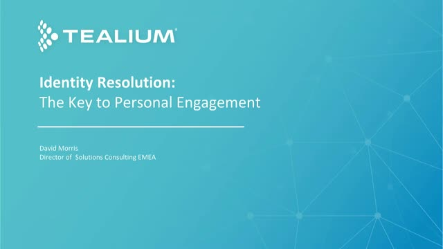 Identity Resolution: The Key to Personal Engagement