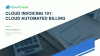 Cloud Invoicing 101: Cloud Automated Billing