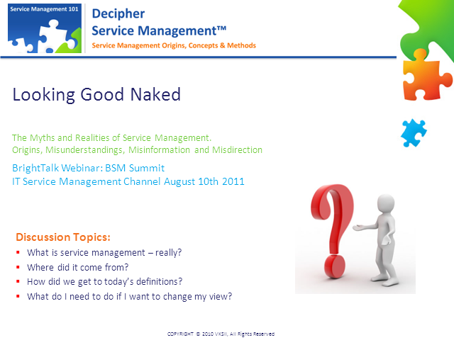 Looking Good Naked: The Myths and Realities of Service Management