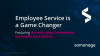 Employee Service is a Game Changer