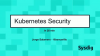 Kubernetes Security Features