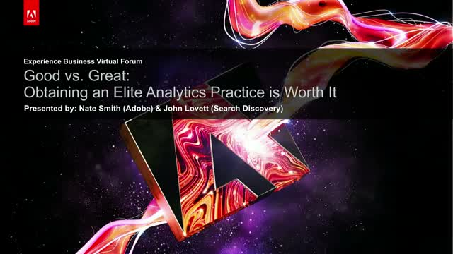 Good vs. Great: Obtaining an Elite Analytics Practice is Worth the Effort