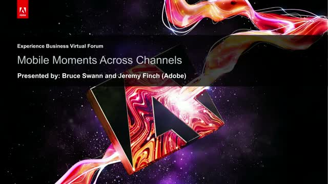 Mobile Moments Across Channels