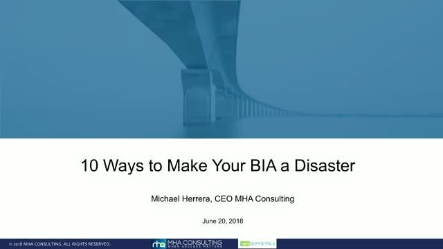 10 Ways to Make Your BIA a Disaster