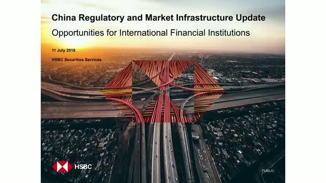 China Regulatory and Market Infrastructure Update
