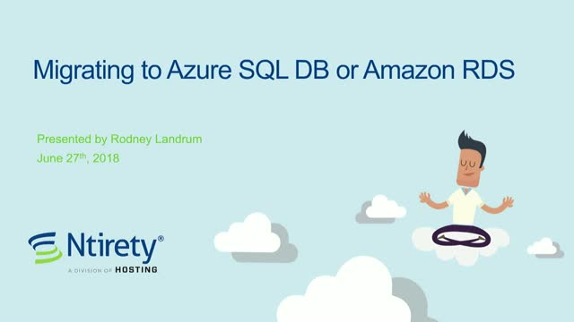 Migrating to Azure SQL DB or Amazon RDS