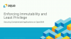 Enforcing Immutability & Least Privilege to Secure Containers: Red Hat OpenShift