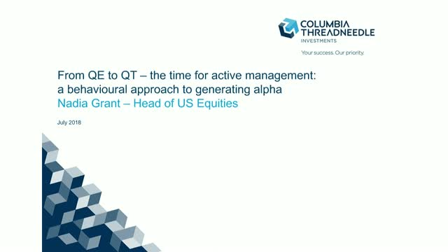 From QE to QT – Active Management: A Behavioural Approach To Generating Alpha