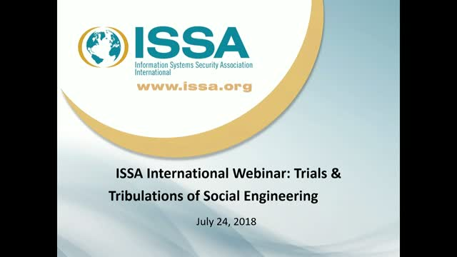 ISSA International Series: Trials & Tribulations of Social Engineering