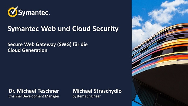 Symantec Web and Cloud Security - Secure Web Gateway (SWG)