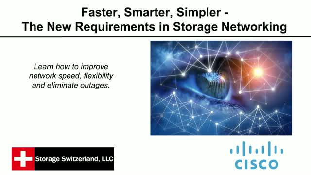 Faster, Smarter, Simpler - The New Requirements in Storage Networking
