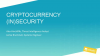 Cryptocurrency (In)Security
