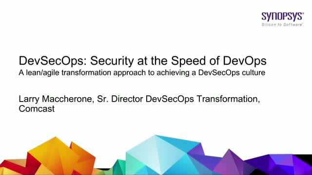 DevSecOps: Security at the Speed of DevOps with Comcast