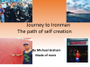 Journey to Ironman: The path of self creation