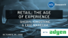 Retail: The Age of Experience