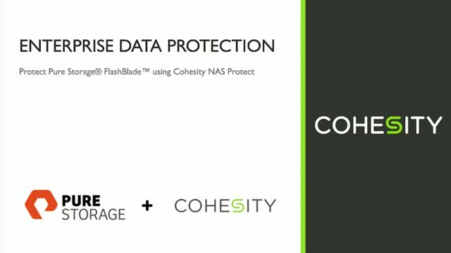 Disaster Recovery for Pure Storage Flashblade and Cohesity NAS