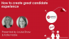 How to Create a Great Candidate Experience