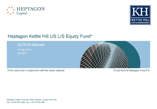 Kettle Hill US L/S Equity Fund Q2 2018 Webcast