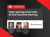 Fight gaming fraud with AI and machine learning