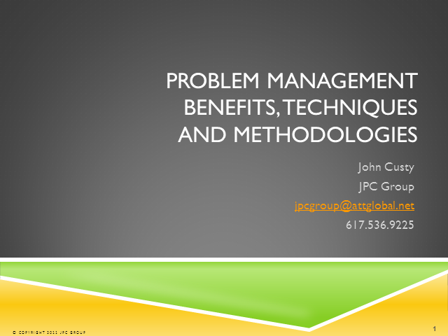 Problem Management - Techniques & Methodologies