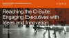 Reaching the C-Suite: Engaging Executives with Ideas and Innovation