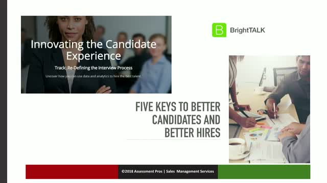 Five Keys to Better Candidates and Better Hires