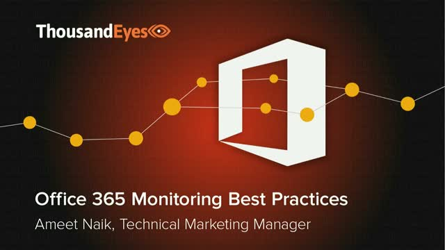 Office 365: Active Monitoring & Best Practices