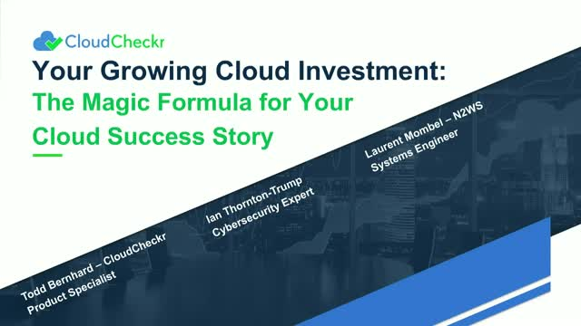 Your Growing Cloud Investment: The Magic Formula for Your Cloud Success Story