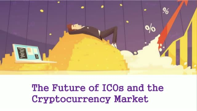 The Future of ICOs and the Cryptocurrency Market