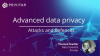 Advanced Data Privacy: Attacks & Defences