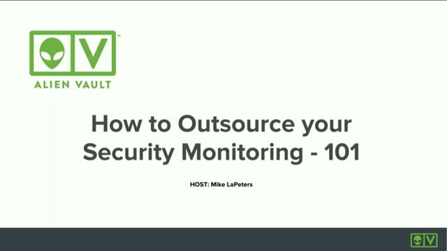 How to Outsource your Security Monitoring 101