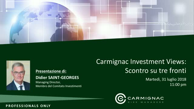 Carmignac Investment Views: Scontro su tre fronti
