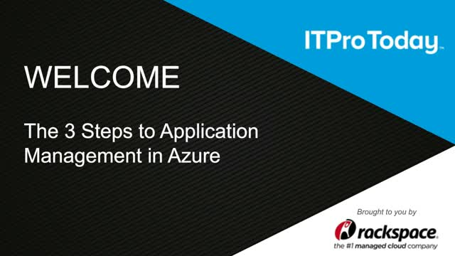 The 3 Steps to Application Management in Azure