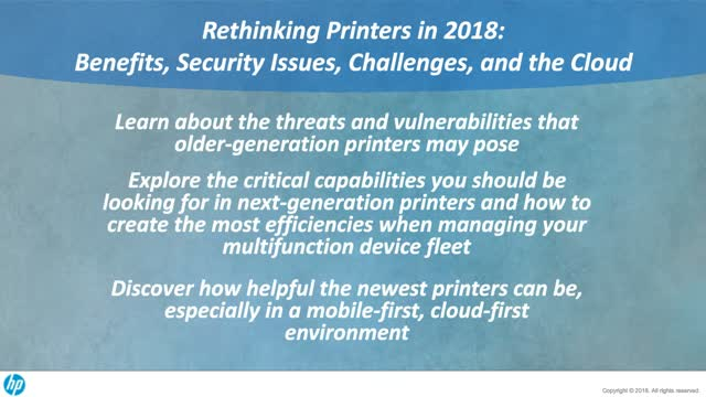 Rethinking printers in 2018: Benefits, security issues, challenges, & the cloud