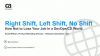 Right Shift, Left Shift, No Shift: How Not to Lose Your Job in a DevOps/CD World