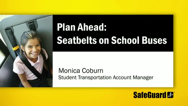 Plan Ahead: Seatbelts on School Buses