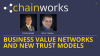 Business Value Networks and New Trust Models