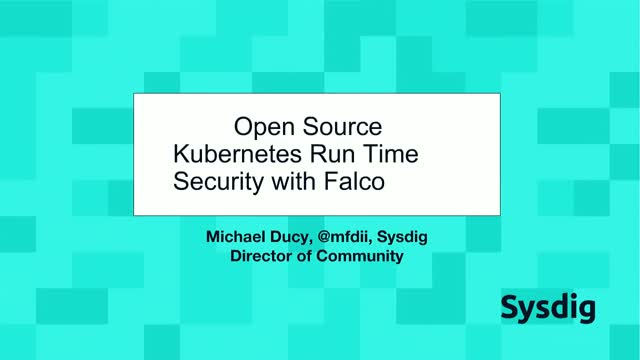 Open source Kubernetes run-time security with Falco