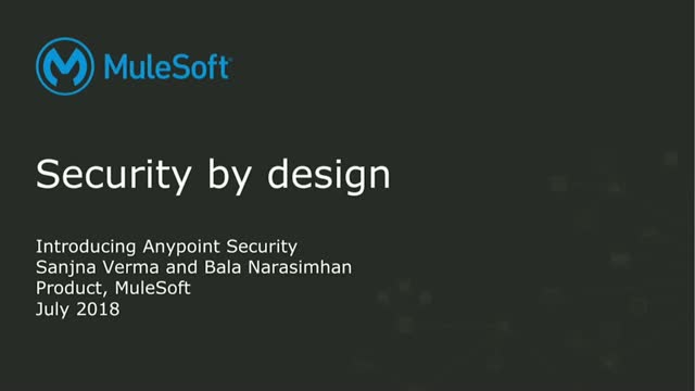 Protect APIs and Secure Data with Anypoint Platform