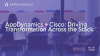 AppDynamics + Cisco: Driving Transformation Across the Stack