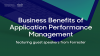 Business Benefits of APM, featuring guest speakers from Forrester