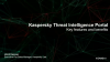 Kaspersky Technical Talks Series - Threat Intelligence Portal: How to use it